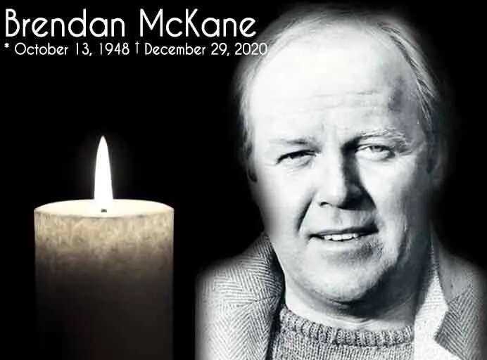 RIP Brendan McKane