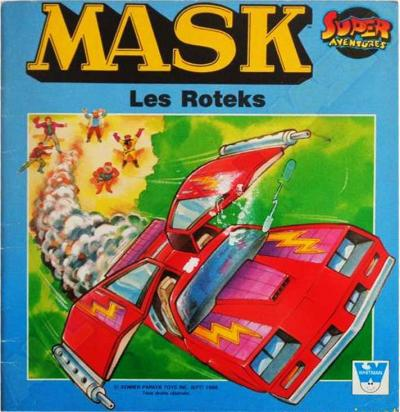 M.A.S.K. M.A.S.K. French book Les Roteks