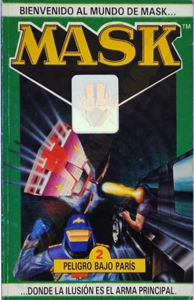 M.A.S.K. M.A.S.K. Spanish book 02 Peligro bajo Paris