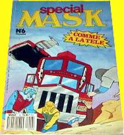 M.A.S.K. M.A.S.K. France special comic no. 6