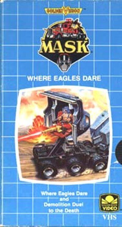 M.A.S.K. M.A.S.K. VHS  Ehere eagles dare